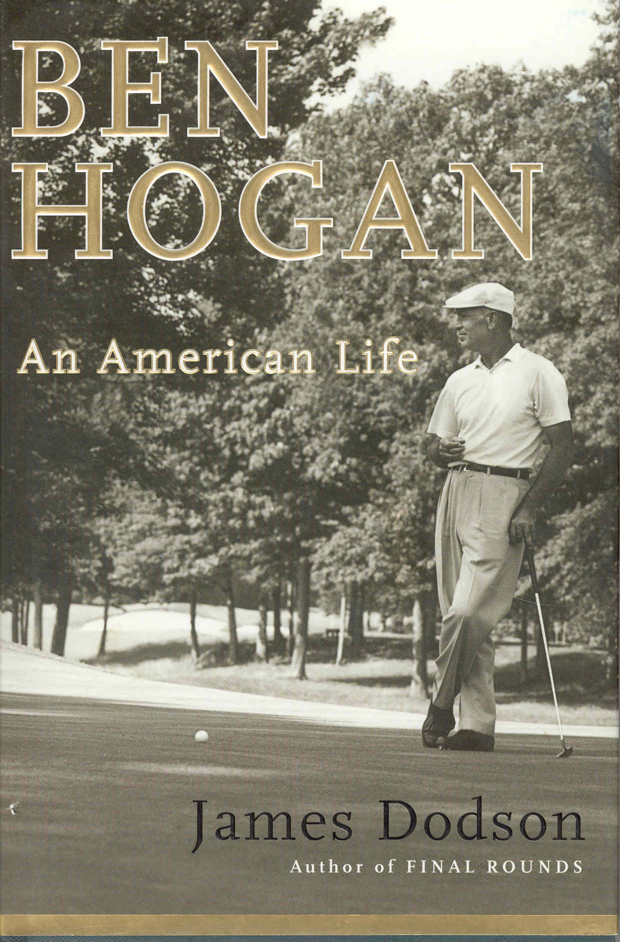 the life and career of ben hogan View the ben hogan timeline going all the way back to 1912 where it all started the timeline shows key events in ben hogan's life, going up to 1997.